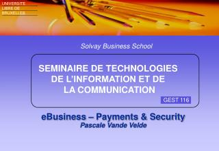 eBusiness – Payments & Security Pascale Vande Velde