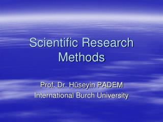 Scientific Research Methods