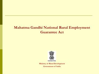 Mahatma Gandhi National Rural Employment Guarantee Act Ministry of Rural Development