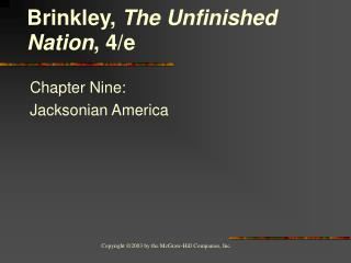 Chapter Nine: Jacksonian America