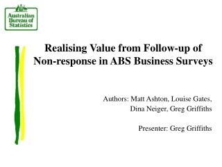 Realising Value from Follow-up of  Non-response in ABS Business Surveys