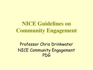 NICE Guidelines on Community Engagement