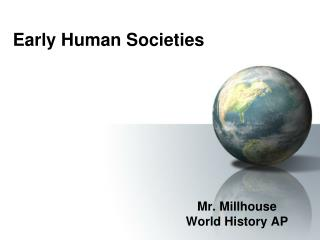 Early Human Societies
