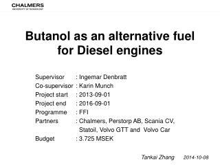 Butanol as an alternative fuel for Diesel engines