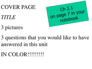 COVER PAGE TITLE 3 pictures 3 questions that you would like to have answered in this unit
