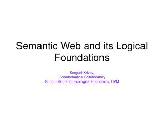 Semantic Web and its Logical Foundations