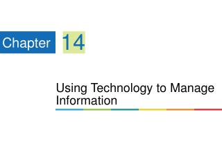Using Technology to Manage Information