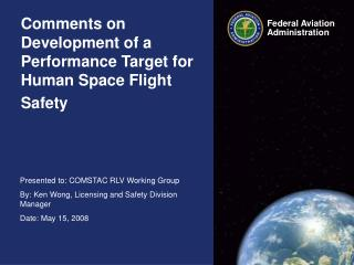 Comments on Development of a Performance Target for  Human Space Flight Safety