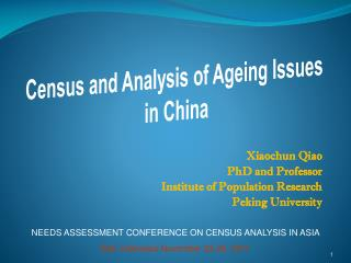 Xiaochun Qiao  PhD and Professor Institute of Population Research Peking University