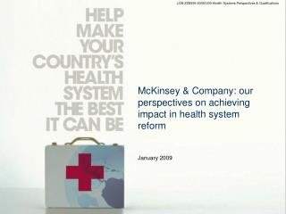 McKinsey & Company: our perspectives on achieving impact in health system reform