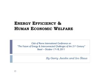Energy Efficiency  & Human  Economic Welfare