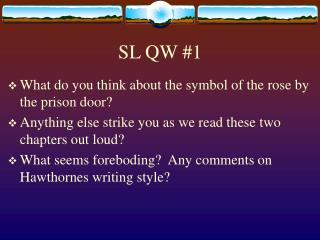 SL QW #1