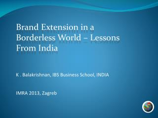 Brand Extension in a Borderless World – Lessons From India