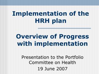 Implementation of the HRH plan