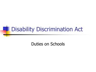 Disability Discrimination Act