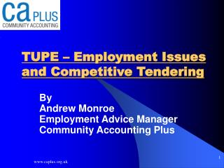 TUPE – Employment Issues and Competitive Tendering