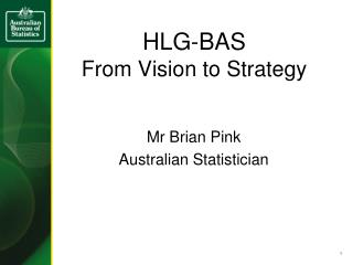 HLG-BAS From Vision to Strategy