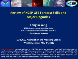 Review of NCEP GFS Forecast Skills and Major Upgrades