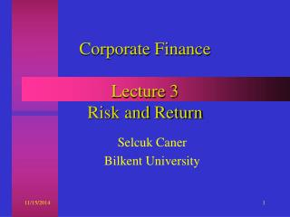 Corporate Finance Lecture 3 Risk and Return