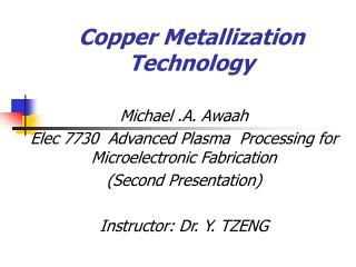 Copper Metallization Technology