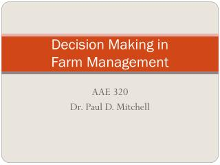 Decision Making in  Farm Management