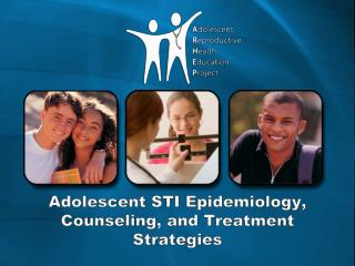 Adolescent STI Epidemiology, Counseling, and Treatment Strategies