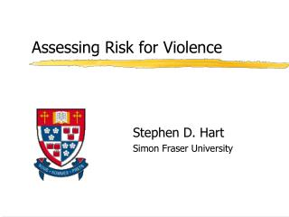 Assessing Risk for Violence