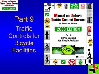 Part 9 Traffic Controls for Bicycle Facilities