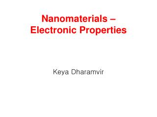 Nanomaterials – Electronic Properties