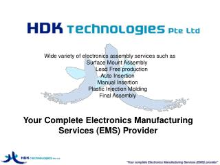Your Complete Electronics Manufacturing Services (EMS) Provider