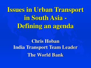 World Bank Urban Transport Activities in South Asia