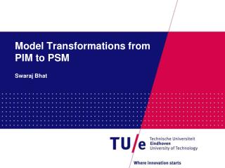 Model Transformations from PIM to PSM
