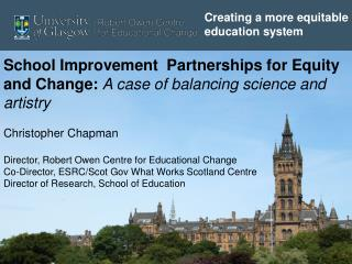 School Improvement  Partnerships for Equity and Change:  A case of balancing science and artistry