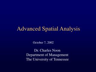 Advanced Spatial Analysis