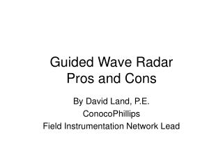 Guided Wave Radar Pros and Cons
