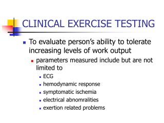CLINICAL EXERCISE TESTING
