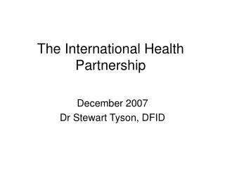 The International Health Partnership