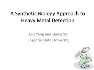 A Synthetic Biology Approach to Heavy Metal Detection