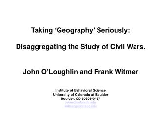 Taking 'Geography' Seriously: Disaggregating the Study of Civil Wars.