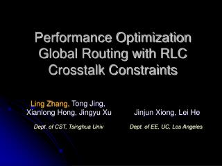 Performance Optimization Global Routing with RLC Crosstalk Constraints