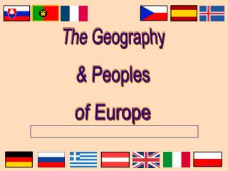 The Geography & Peoples of Europe