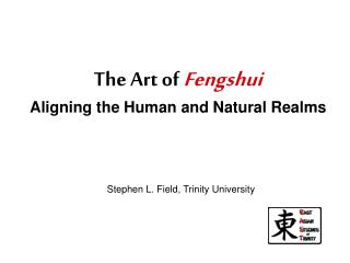 The Art of  Fengshui Aligning the Human and Natural Realms