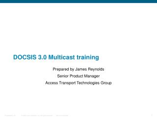 DOCSIS 3.0 Multicast training