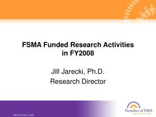 FSMA Funded Research Activities  in FY2008