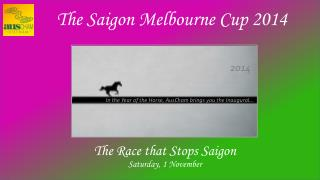 The Saigon Melbourne Cup 2014
