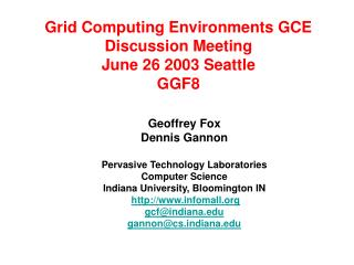 Grid Computing Environments GCE Discussion Meeting June 26 2003 Seattle GGF8