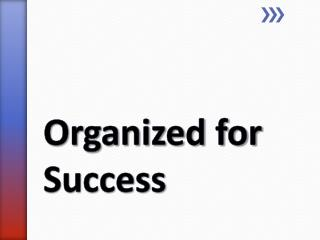 Organized for Success