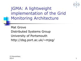 jGMA: A lightweight implementation of the Grid Monitoring Architecture