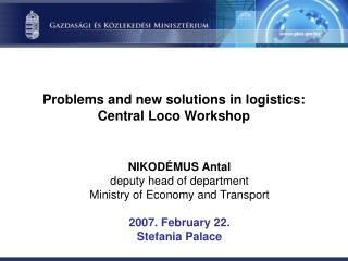 Problems and new solutions in logistics: Central Loco Workshop