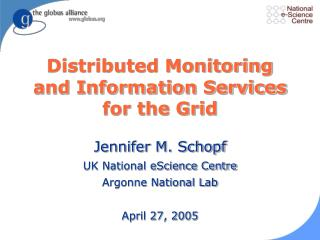 Distributed Monitoring and Information Services for the Grid